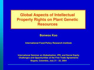 Global Aspects of Intellectual Property Rights on Plant Genetic Resources