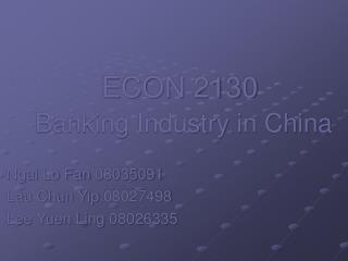 ECON 2130 Banking Industry in China