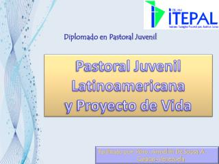 Diplomado en Pastoral Juvenil