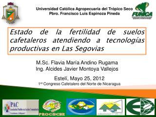 Estado de la fertilidad de suelos cafetaleros atendiendo a tecnologías productivas en Las Segovias