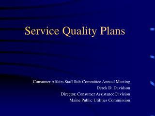 Service Quality Plans