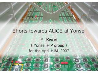 Efforts towards ALICE at Yonsei