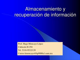 Almacenamiento y recuperación de información