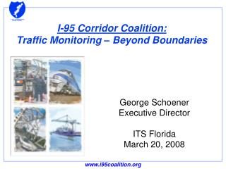 I-95 Corridor Coalition: Traffic Monitoring – Beyond Boundaries