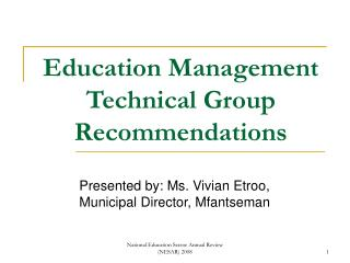 Education Management Technical Group Recommendations