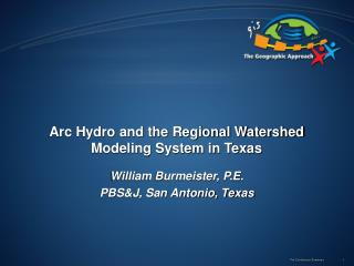 Arc Hydro and the Regional Watershed Modeling System in Texas