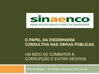 Antonio Salles   -  VP Gestão e Assuntos Institucionais