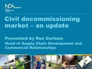 Civil decommissioning market – an update