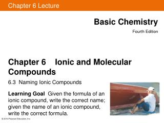 Chapter 6    Ionic and Molecular Compounds