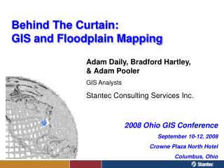 Behind The Curtain:  GIS and Floodplain Mapping