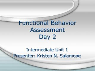Functional Behavior Assessment Day 2