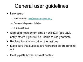 General user guidelines