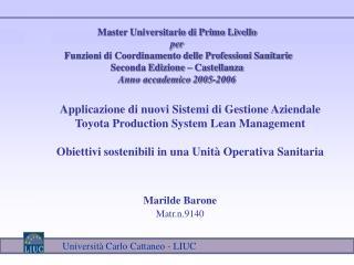 Applicazione di nuovi Sistemi di Gestione Aziendale Toyota Production System Lean Management