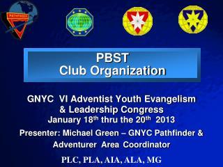 PBST Club Organization