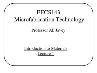 EECS143  Microfabrication Technology