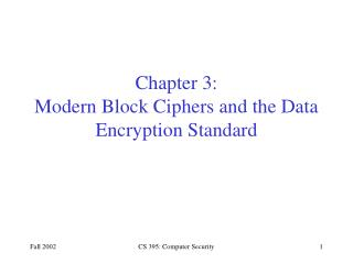 Chapter 3: Modern Block Ciphers and the Data Encryption Standard
