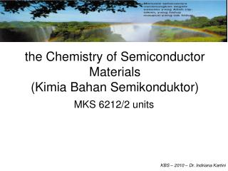 the Chemistry of Semiconductor Materials (Kimia Bahan Semikonduktor)