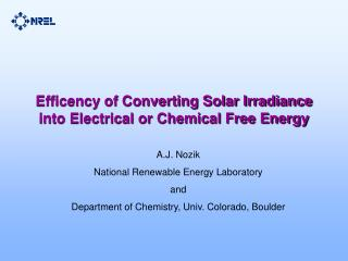 Efficency of Converting Solar Irradiance into Electrical or Chemical Free Energy