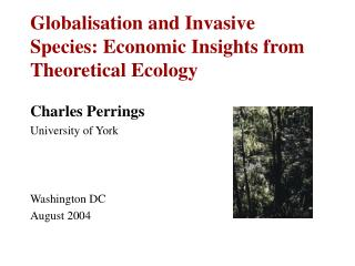 Globalisation and Invasive Species: Economic Insights from Theoretical Ecology