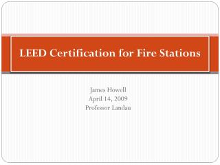 LEED Certification for Fire Stations