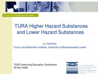 TURA Higher Hazard Substances and Lower Hazard Substances