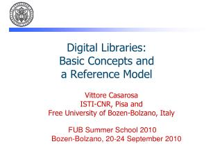 Digital Libraries: Basic Concepts and a Reference Model