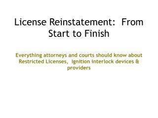 License Reinstatement:  From Start to Finish