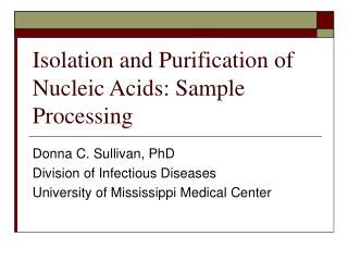 Isolation and Purification of Nucleic Acids: Sample Processing