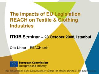 The impacts of EU Legislation REACH on Textile & Clothing Industries