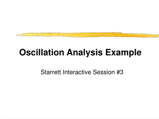Oscillation Analysis Example