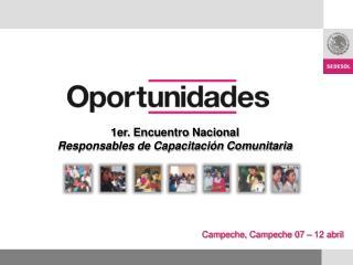 Campeche, Campeche 07 – 12 abril