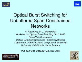 Optical Burst Switching for Unbuffered Span-Constrained Networks