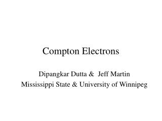 Compton Electrons