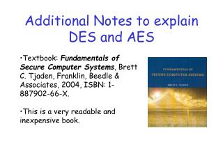 Additional Notes to explain DES and AES