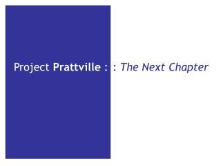 Project  Prattville  :