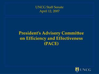 UNCG Staff Senate April 12, 2007