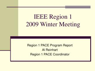 IEEE Region 1 2009 Winter Meeting