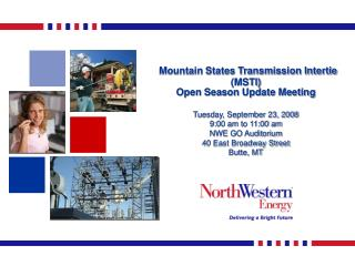 Mountain States Transmission Intertie (MSTI) Open Season Update Meeting