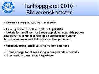 Tariffoppgj ret 2010- Biloverenskomsten