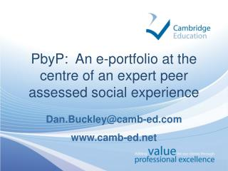 PbyP:  An e-portfolio at the centre of an expert peer assessed social experience