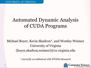 Automated Dynamic Analysis of CUDA Programs