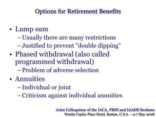 Options for Retirement Benefits