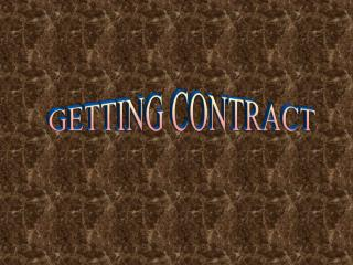 GETTING CONTRACT