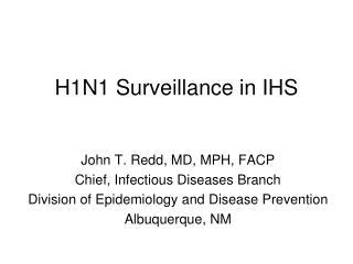 H1N1 Surveillance in IHS