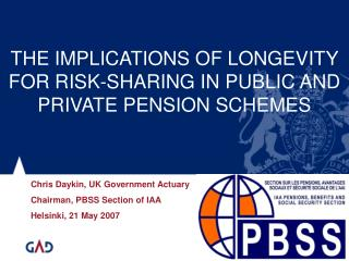 THE IMPLICATIONS OF LONGEVITY FOR RISK-SHARING IN PUBLIC AND PRIVATE PENSION SCHEMES