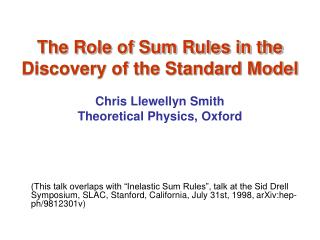 The Role of Sum Rules in the Discovery of the Standard Model