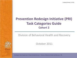 Prevention Redesign Initiative (PRI) Task Categories Guide Cohort 2