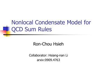 Nonlocal Condensate Model for QCD Sum Rules