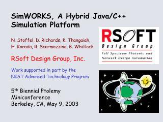 SimWORKS, A Hybrid Java/C++ Simulation Platform