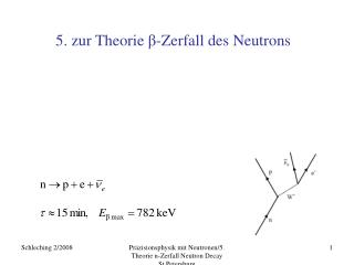5. zur Theorie  β -Zerfall  des Neutrons